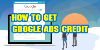 Get Free: Google ads $100 coupon credit and how to use